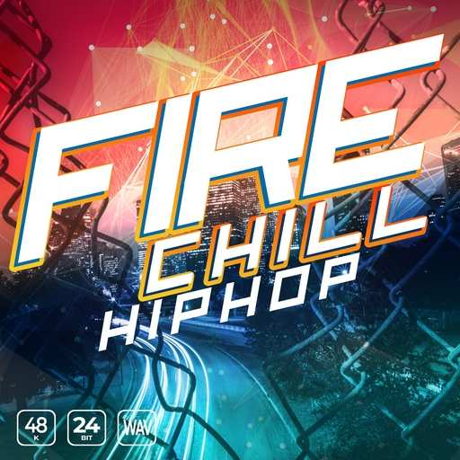 Fire Chill Hip Hop WAV-FANTASTiC